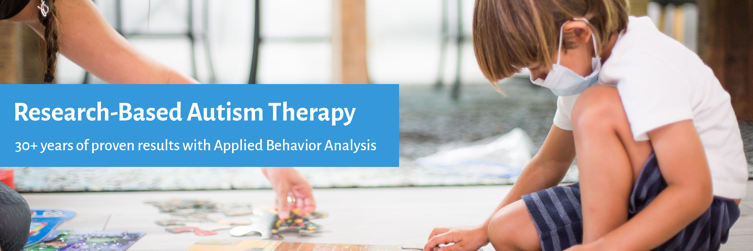 Research-based Autism Care